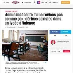 «Tenue indécente, tu ne reviens pas comme ça»: dérives sexistes dans un lycée à Valence