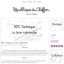 RDC Technique: La fente indéchirable - République du ChiffonRépublique du Chiffon