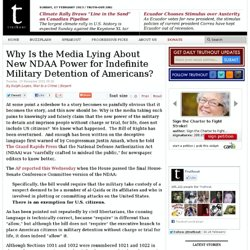Why Is the Media Lying About New NDAA Power for Indefinite Military Detention of Americans? | Truthout
