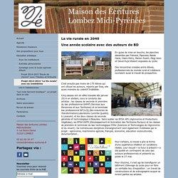 """Projet 2013-2014 """"La Vie rurale"""" avec les Indélébiles - Site officiel, découvrez la résidence d'écrivain, les écrivains, l'association, l'actualité..."""