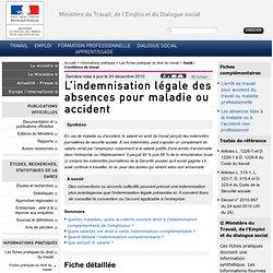 L'indemnisation légale des absences pour maladie ou accident