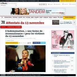 L'indemnisation, «une forme de reconnaissance» pour les victimes du13novembre