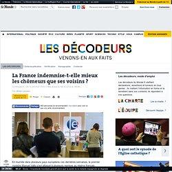 La France indemnise-t-elle mieux les chômeurs que ses voisins ?
