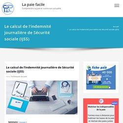 Le calcul de l'indemnité journalière de Sécurité sociale(IJSS)- La paie facile