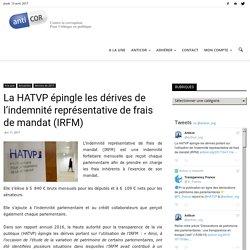 La HATVP épingle les dérives de l'indemnité représentative de frais de mandat (IRFM)