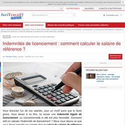Indemnités de licenciement : comment calculer le salaire de référence ?