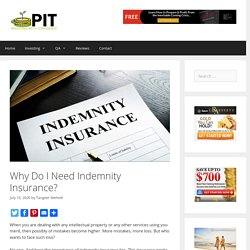 Why Do I Need Indemnity Insurance? - ProInvestorTips