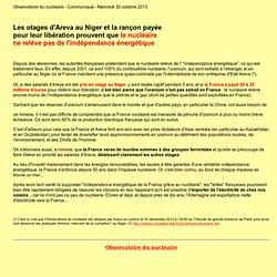 Les otages d'Areva au Niger et la rançon payée pour leur libération prouvent que le nucléaire ne relève pas de l'indépendance énergétique