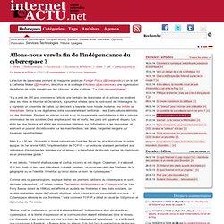 Allons-nous vers la fin de l'indépendance du cyberespace