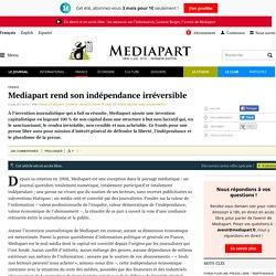 rend son indépendance irréversible