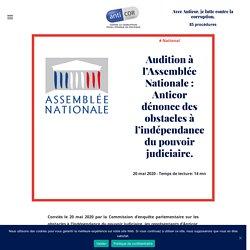 Audition à l'Assemblée Nationale : Anticor dénonce des obstacles à l'indépendance du pouvoir judiciaire. - Anticor