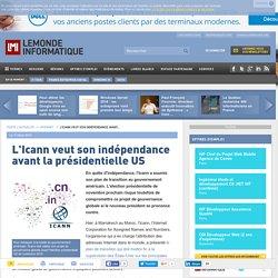 L'Icann veut son indépendance avant la présidentielle US