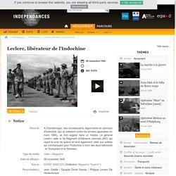 """Doc.2 - Leclerc, """"libérateur de l'Indochine française"""" [archive vidéo]"""