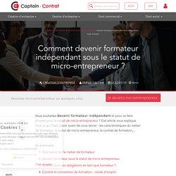 Devenir formateur indépendant micro-entrepreneur : mode d'emploi