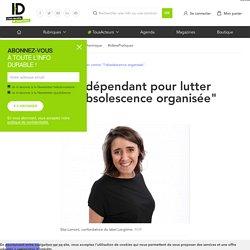 """Un label indépendant pour lutter contre """"l'obsolescence organisée"""""""