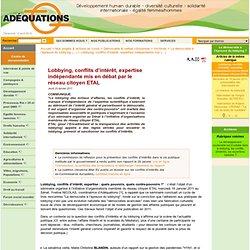 ADEQUATIONS 20/01/11 Lobbying, conflits d'intérêt, expertise indépendante mis en débat par le réseau citoyen ETAL