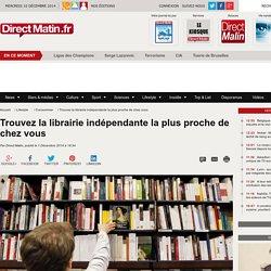 Trouvez la librairie indépendante la plus proche de chez vous
