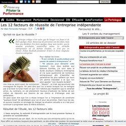 Les 12 facteurs de réussite de l'entreprise indépendante Le perfologue le blog du manager entrepreneur