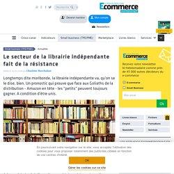 Le secteur de la librairie indépendante fait de la résistance