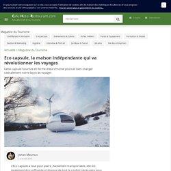 Eco capsule, la maison indépendante qui va révolutionner les voyages