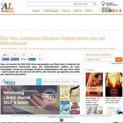 Des titres numériques d'auteurs indépendants pour les bibliothèques