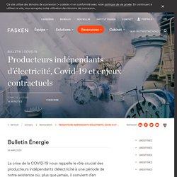 Producteurs indépendants d'électricité, Covid-19 et enjeux contractuels