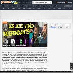 Les jeux vidéo indépendants - Dossier - jeuxvideo.com