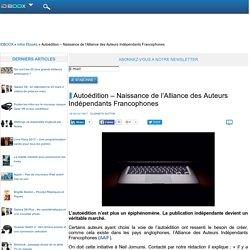 Autoédition – Naissance de l'Alliance des Auteurs Indépendants Francophones