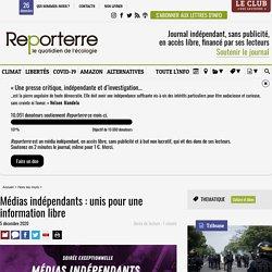 5 déc. 2020 Médias indépendants: unis pour une information libre