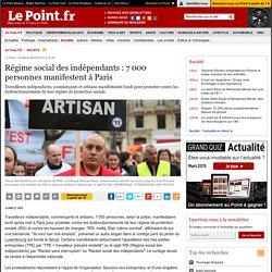 Régime social des indépendants : 7 000 personnes manifestent à Paris