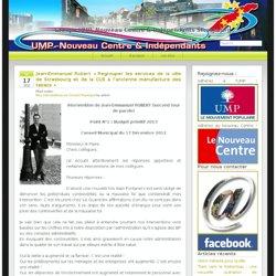 Groupe UMP, Nouveau Centre & Indépendants Strasbourg » Jean-Emmanuel Robert «Regrouper les services de la ville de Strasbourg et de la CUS à l'ancienne manufacture des tabacs»