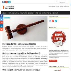 Indépendants : obligations légales