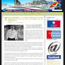 Groupe UMP, Nouveau Centre & Indépendants Strasbourg » Robert GROSSMANN «Un parcours erratique de cinq années d'agréments pour vous, de vide et de palabres pour les strasbourgeois.»