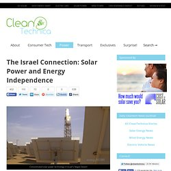 The Israel Connection: Solar Power and Energy Independence | CleanTechnica