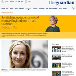Scottish independence would change England more than Scotland