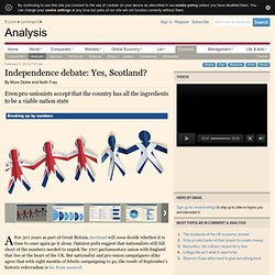 Independence debate: Yes, Scotland?
