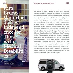 Kim Bruno Waterford CT – Independence for Those with Medical Disabilities