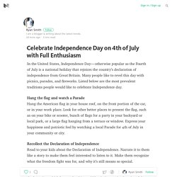 Celebrate Independence Day on 4th of July with Full Enthusiasm