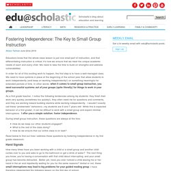 Fostering Independence: The Key to Small Group Instruction