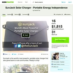 SunJack Solar Charger - Portable Energy Independence by Harold Tan