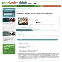 Using Guided Reading to Develop Student Reading Independence