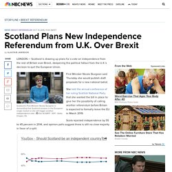 Scotland Plans New Independence Referendum from U.K. Over Brexit