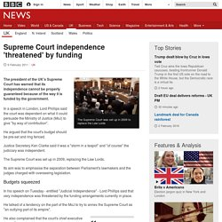 Supreme Court independence 'threatened' by funding
