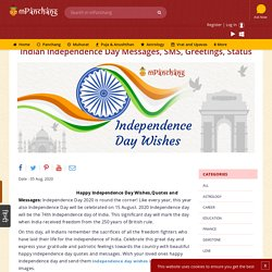 Express your love for nation with happy Independence day wishes, messages and greetings. find amazing Independence day wishes and Independence day messages for whatsapp.