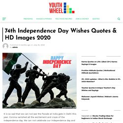 74th Independence Day Wishes Quotes & HD Images 2020 - Youthwheel