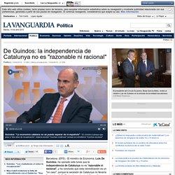 """De Guindos: la independencia de Catalunya no es """"razonable ni racional"""""""