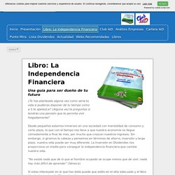 Libro: La Independencia Financiera