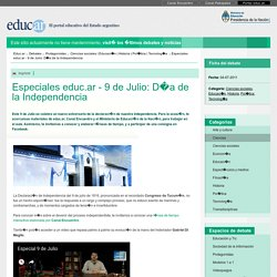 Especiales educ.ar - 9 de Julio: Día de la Independencia