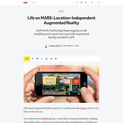Life on MARS: Location-Independent Augmented Reality