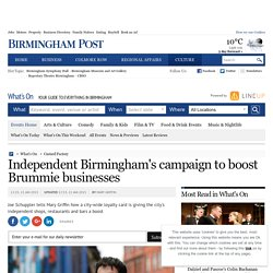 Independent Birmingham's campaign to boost Brummie businesses